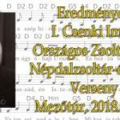 I. Csenki Imre Országos Zsoltár- és Népdalzsoltár-éneklő Verseny Eredmények- Mezőtúr, 2018.05.11.