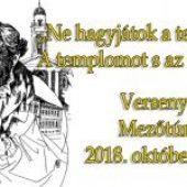 """""""Ne hagyjátok a templomot. A templomot s az iskolát!"""" Verseny – 2018. október 24-én (szerda)"""
