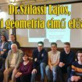 Dr. Szilassi Lajos – Bolyai geometria című előadása – Cegléd, 2019. február 28.