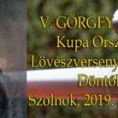 V. Görgey Artúr Légfegyveres Lövészverseny Országos Döntő – Ács, 2019. május 11.
