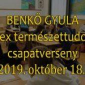BENKŐ GYULA  komplex természettudományi csapatverseny 2019. október 18.
