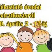 Tájékoztató óvodai beiratkozásról – 2020. április 2 – április 17.